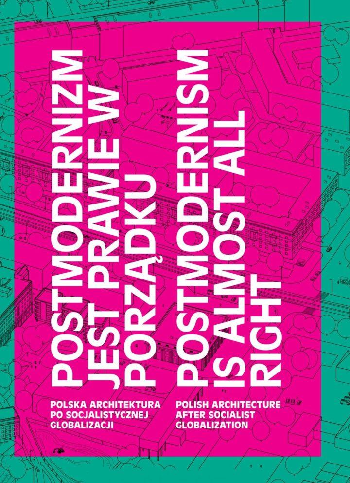 Postmodernizm jest prawie wporządku