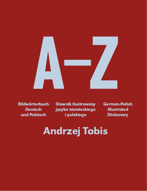 A–Z: słownik ilustrowany języka niemieckiego ipolskiego