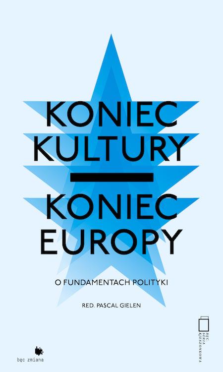 Koniec kultury, koniec Europy
