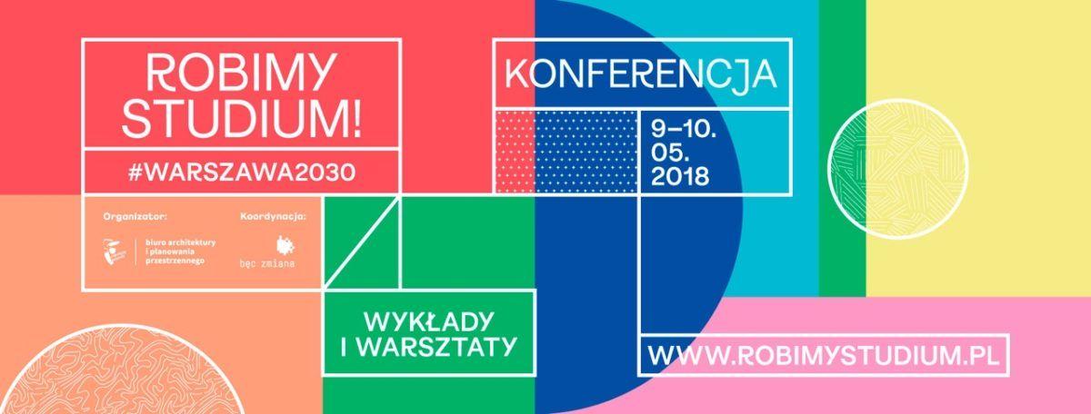 Robimy Studium! #Warszawa2030